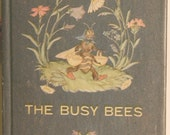 The Busy Bees, 1946 Children's book - Charming illustrations and vintage look