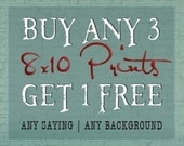 Buy (3) 8x10 Prints & Get 1 FREE : Say it Sweet SPECIAL