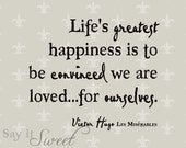 The Greatest Happiness is to be Convinced We Are Loved for Ourselves, 8x10 Print (Fleur de lis) BUY 3 GET 1 FREE
