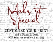Personalize Your Say it Sweet Print