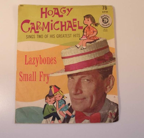 Vintage Record Hoagy Carmichael Lazybones/Small fry  78 rpm record