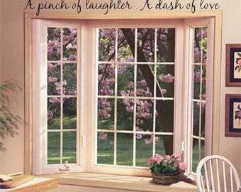 Wall Lettering A Pinch Of Laughter A Dash Of Love Vinyl Words Wall Decal