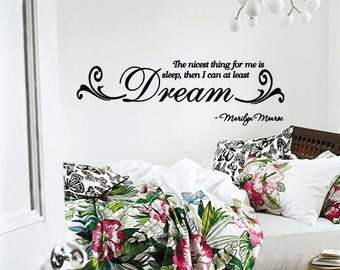 Wall Lettering Marilyn Monroe The Nicest Thing For Me is Sleep Then I can At Least Dream