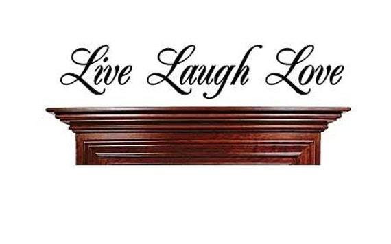 Live Laugh Love Wall Lettering Vinyl Words 5.5 X 30 Decal Vinyl Decal