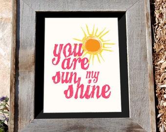 You Are My Sunshine | 8x10 Typographic Print