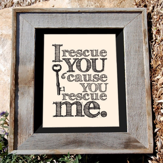 "Skeleton Key quote Print - 8x10 - ""I rescue you"" - Typographic print"