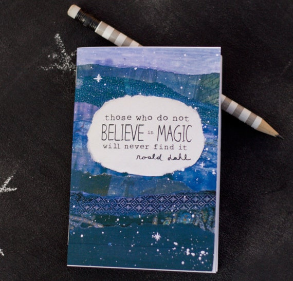 Mini Notebook Roald Dahl quote Believe in Magic Jotter