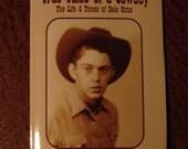 True Tales of a Cowboy
