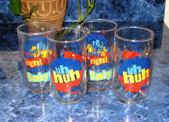 You Got The Right One Baby - Uh Huh 4 Diet Pepsi Glasses SALE