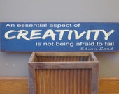 "Primitive Sign"" an essential aspect of creativity is not being afraid to fail"""