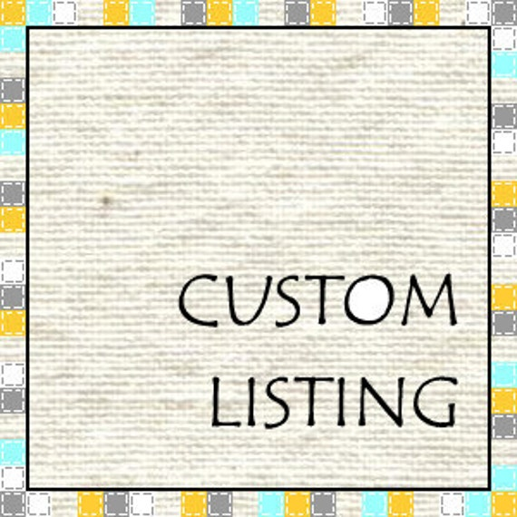 Custom Listing for LMLDesigns