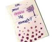 Are your dreams big enough, original ACEO, watercolor