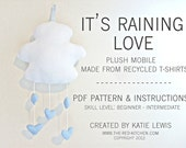 It's Raining Love -- Plush Baby Mobile -- Pattern & Instructions PDF