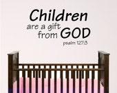 Nursery Wall Art, Chlidren are a gift from God, Sunday school room