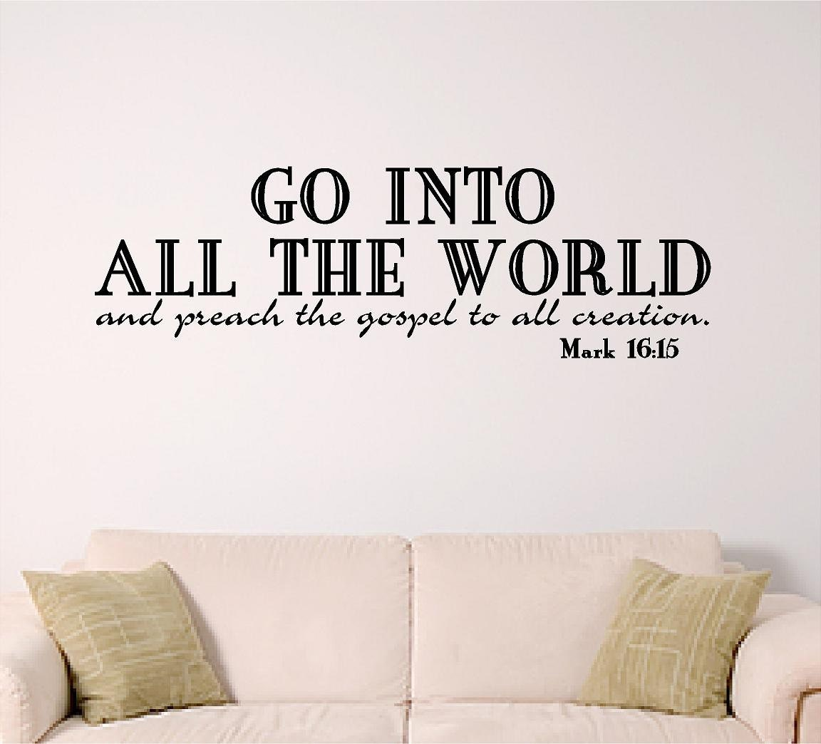 Bible Verse Wall Art Go Into The World