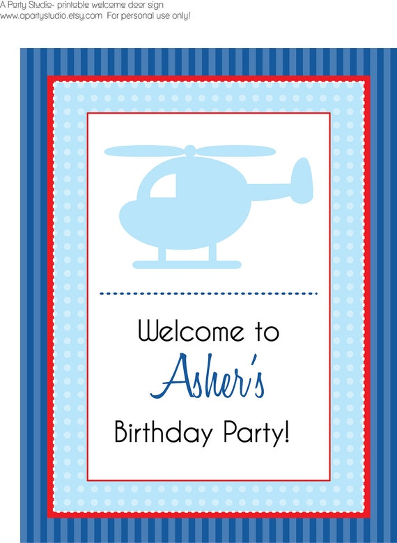 Helicopter Birthday Party Welcome Sign- digital file- print your own