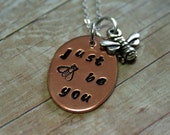Copper Hand Stamped necklace Just Be You