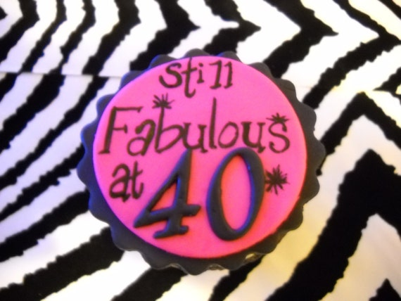 Still Fabulous at 40 Edible Cake and Cupcake Toppers Set of 12