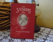 The Spenders: A Tale of the Third Generation by Humorist Harry Leon Wilson vintage book stock market crash
