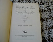 Lady Blanche Farm and  Queen Annes Lace by Frances Parkinson Keyes Two Full Length Romance Novels Vintage book