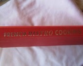 Vintage French Bistro Cook Book