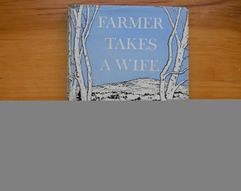 Farmer Takes A Wife - Signed by Author, 1945