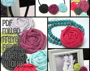 PDF Rolled Frayed Fabric Rosette tutorial. Instant download after purchase. Includes 2 methods. Lots of pictures and easy to follow.