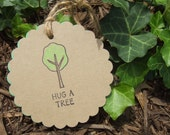 Hand made hug a tree gift tags on recycled paper