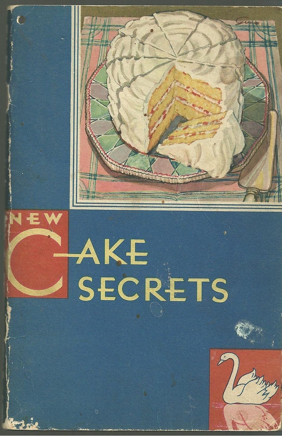 1931 Vintage Cake Secrets Cookbook Advertising Cook Book Swans Down Cake Flour