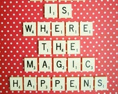This is Where The Magic Happens. Fine Art Photography. Retro Scrabble Photo. Red White. Polka Dots. Home Décor. Office Wall Art. Size A4