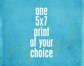 One 5x7 Print - Your Choice of Design and Colour
