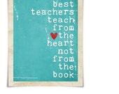 Digital Art Print Teacher Gift - The Best Teachers Original print in distressed Turquoise/Teal - Back to School Print