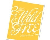 Typographic Poster All Good Things Are Wild and Free Thoreau Children's Print - Home Decor - Bright Sunny Yellow - Digital Typography Print