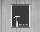 Tool Typography Poster Fathers Day Funny This is Not a Drill Digital Art Print - Man Cave Faux Bois Woodgrain Print Tan