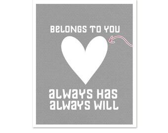 Love Typography Poster - My Heart Belongs To You - Always Wedding Art Sign Gray Digital Print Arrow