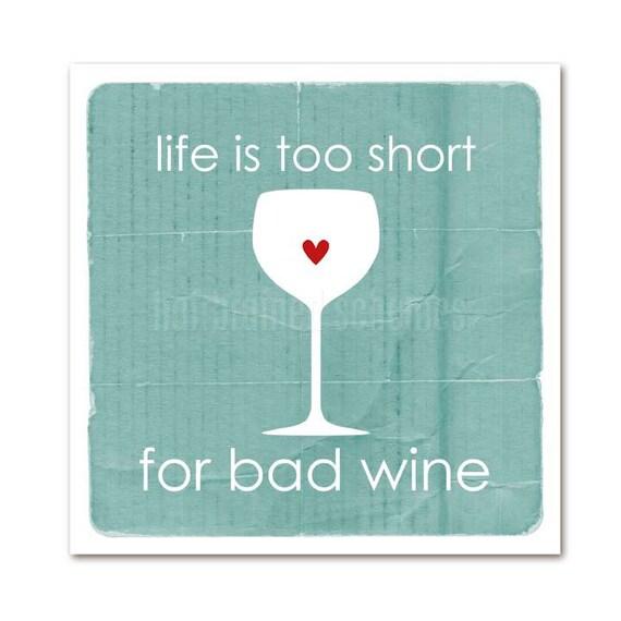 Wine Lover Typography Poster Life is too Short for Bad Wine Art - Digital Typography Art Print - Wine Bar Kitchen Art Aqua Blue