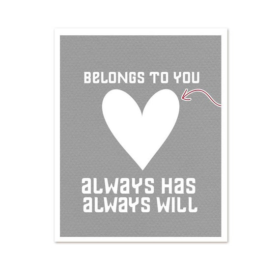 Love Typography Poster - My Heart Belongs To You - Always Wedding Art Sign Gray Digital Print Arrow