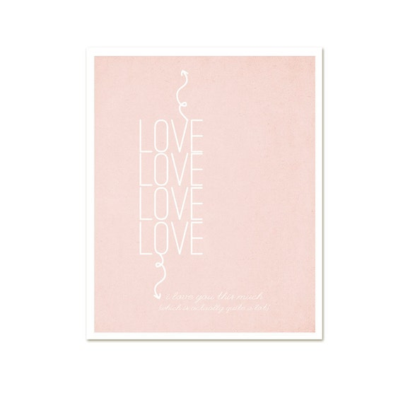 Love Poster I Love You This Much Valentines Day Typography Digital Art Print Home Decor Wedding Gift Blush Pink