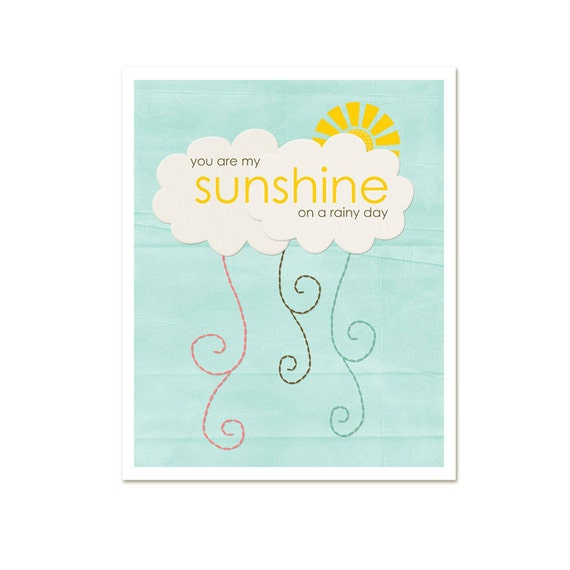 Typography Poster Sunshine on a Rainy Day - Yellow Spring Sunshine Quote Cloud Rain Digital Art Print