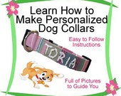 Personalized Dog Collar - Tutorial on How to Make a Personalized Dog Collar