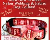 Valentine Dog Collar & Heart - Instructional Guide Teaching You How to Make this Dog Collar and Heart Set