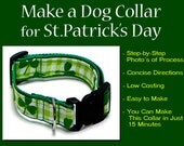 St. Patrick's Day Dog Collar - Instructional Guide Teaching You How to Make this Dog Collar