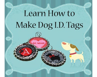 Dog Collar ID Tags - Instant Download - Instructional Guide Teaching You How to Make I.D. Tags for Dog Collars