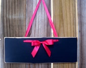 Custom Chalkboard Sign with Hot Pink Ribbon Distressed Party Sign Wedding Sign