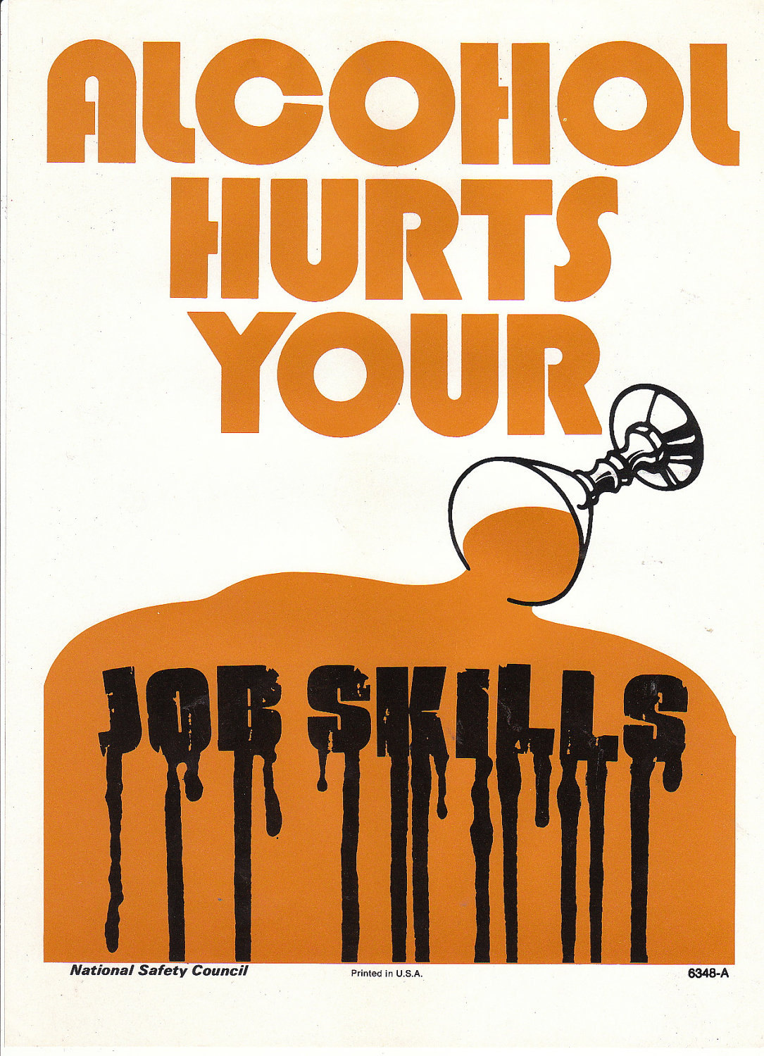 vintage national safety poster alcohol hurts your job skills