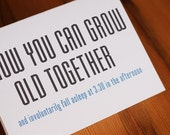 Grow Old Together - Wedding Gift Card - FREE U.S. Shipping