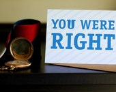 You Were Right - Father's Day Card with Free U.S. Shipping