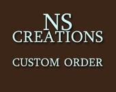 Custom Order for Lori Ondaro