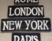 CITY SIGNS Plaques Set of 4 Rome London Paris New York Rustic Cottage Farmhouse Hand Painted Wooden U Pick Colors