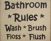 BATHROOM RULES Floss Flush Wash Brush Rustic Farmhouse Decor Sign Plaque Wooden You Pick Color HP